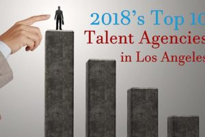 Top Talent Agencies Los Angeles in 2018
